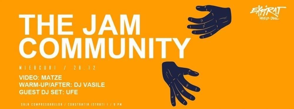 The Jam Community @ Expirat Halele Carol