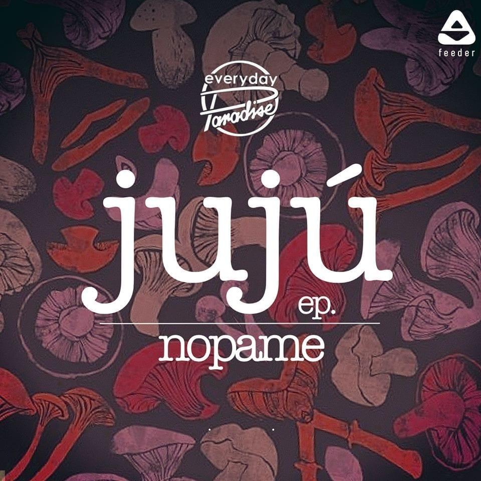 Nopame - Jujú ep