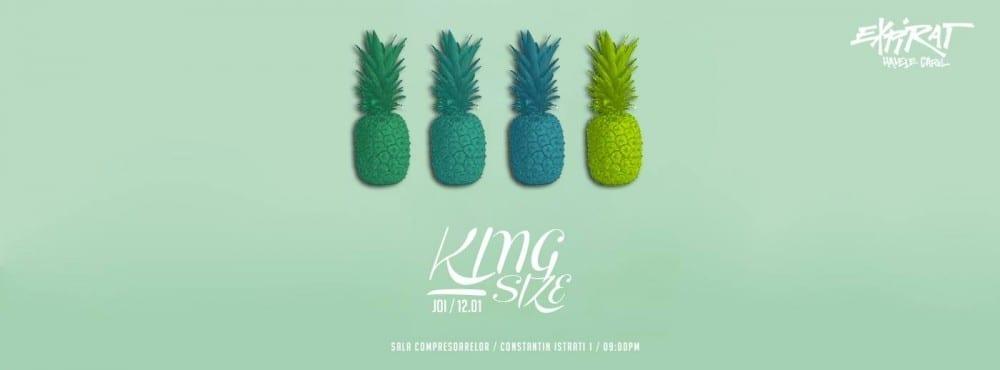 King Size @ Expirat Halele Carol