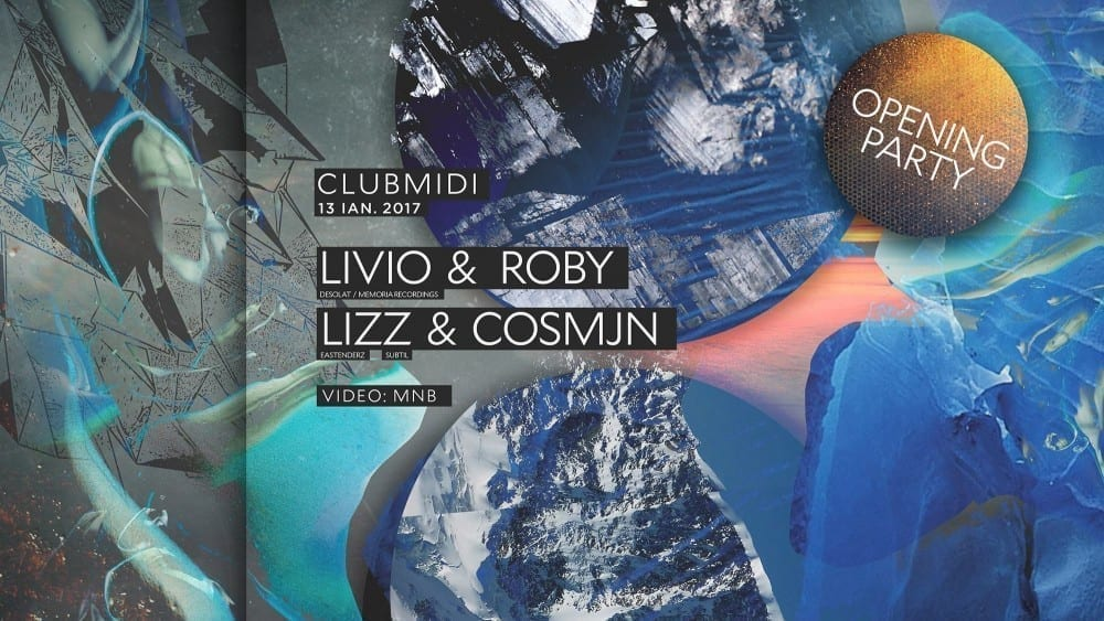 Opening Party: Livio & Roby, Lizz & Cosmjn @ Club Midi