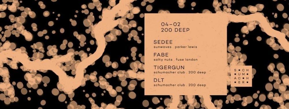 200 deep w/ Sedee & Fabe @ Schumacher Club