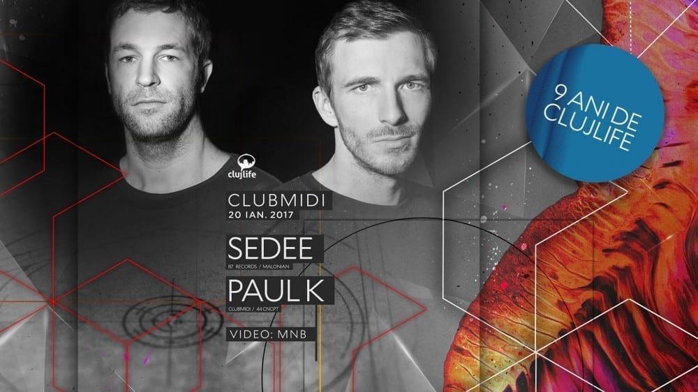 9 ani de ClujLife: Sedee, Paul K @ Club Midi
