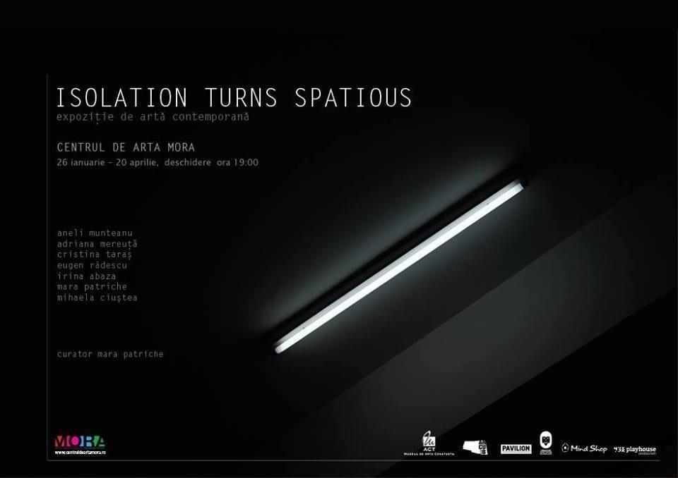 Isolation turns spatious @ Centrul de artă Mora