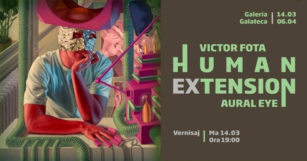Human Extension Victor Fota + Aural Eye @ Galateca