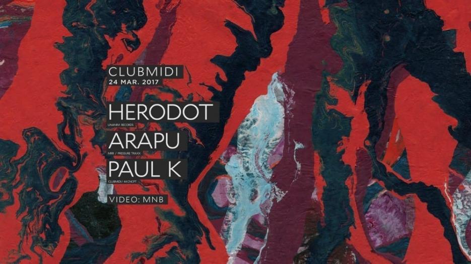 Herodot, Arapu, Paul K @ Club Midi