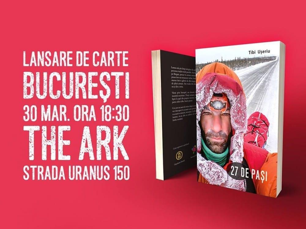 27 de pași - Lansare de carte @ The Ark