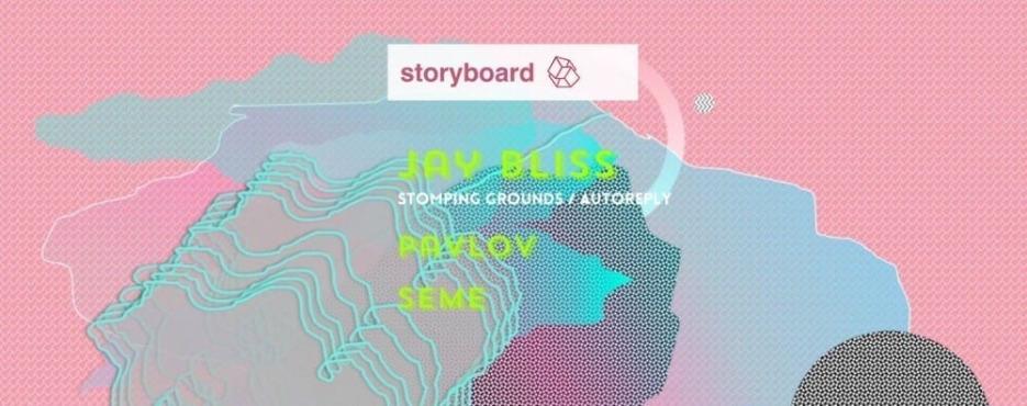 Storyboard: Jay Bliss, Pavlov, Seme @ Gazette
