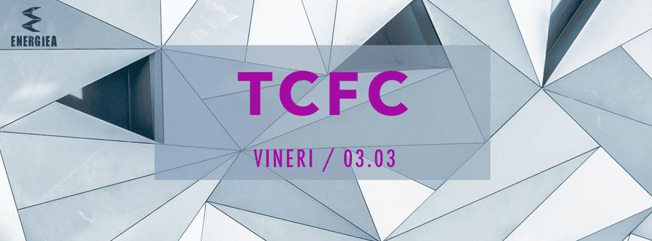 TCFC (DJ set) @ Energiea