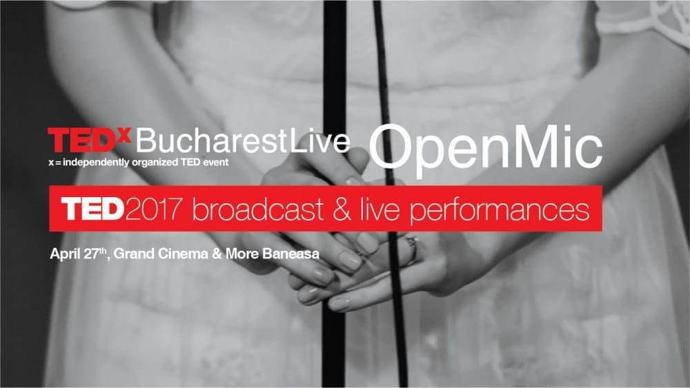 TEDxBucharest Live / Open Mic @ Grand Entertainment