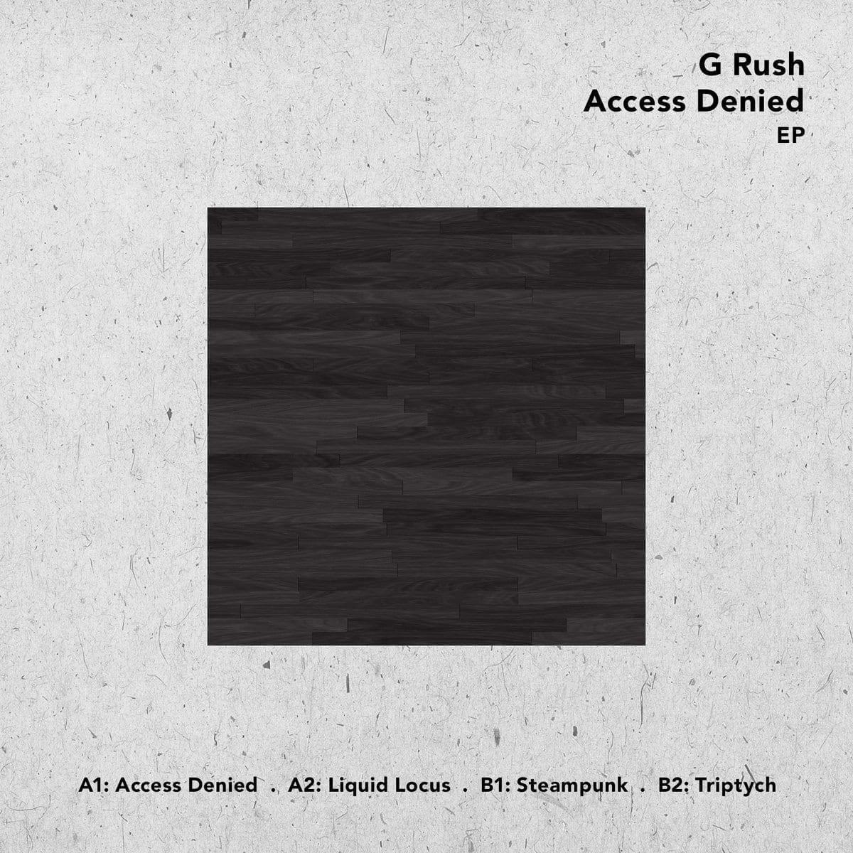 G Rush - Access Denied