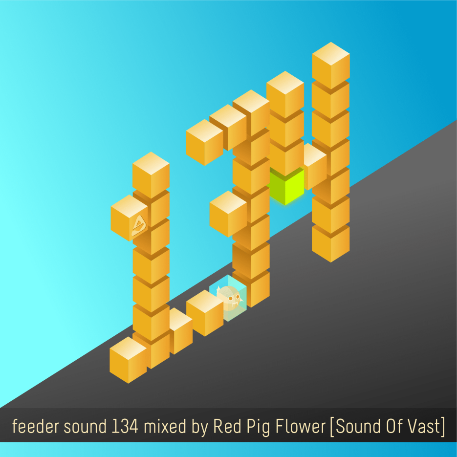 feeder sound 134 mixed by Red Pig Flower