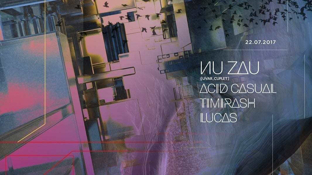 Resurrection Nu Zau, Acid Casual, Timirash, Lucas