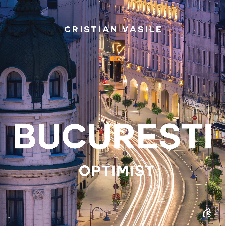 București optimist de Cristian Vasile