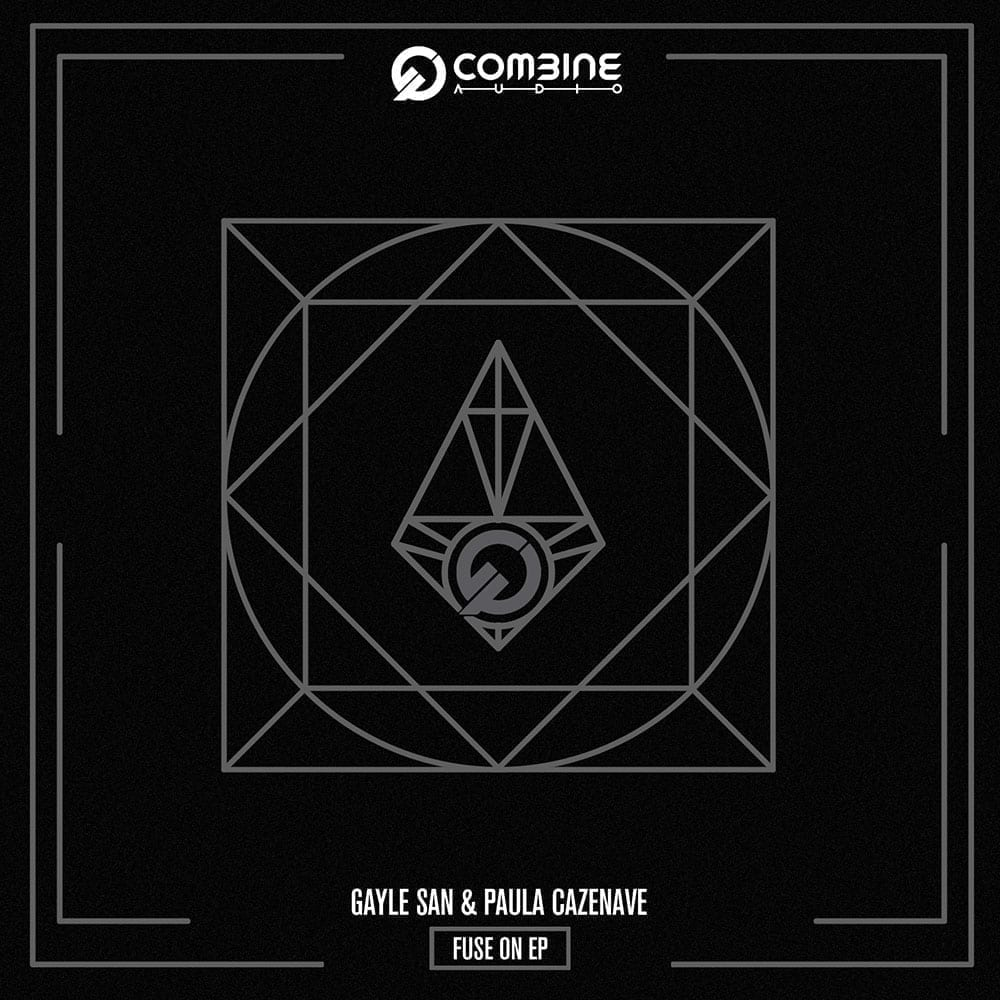 Gayle San and Paula Cazenave - Fuse On EP