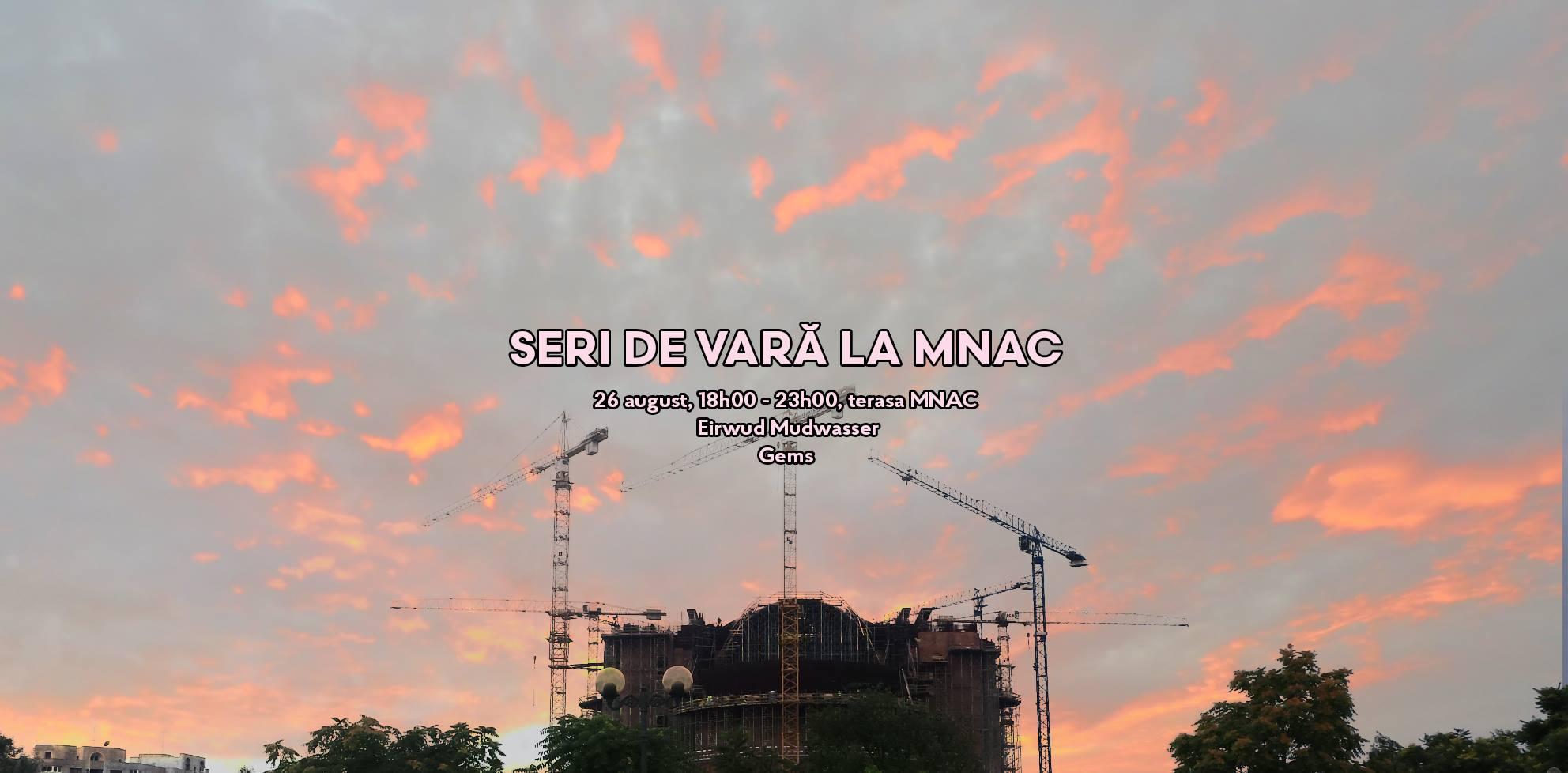 Seri de vară la MNAC | Eirwud Mudwasser & Gems