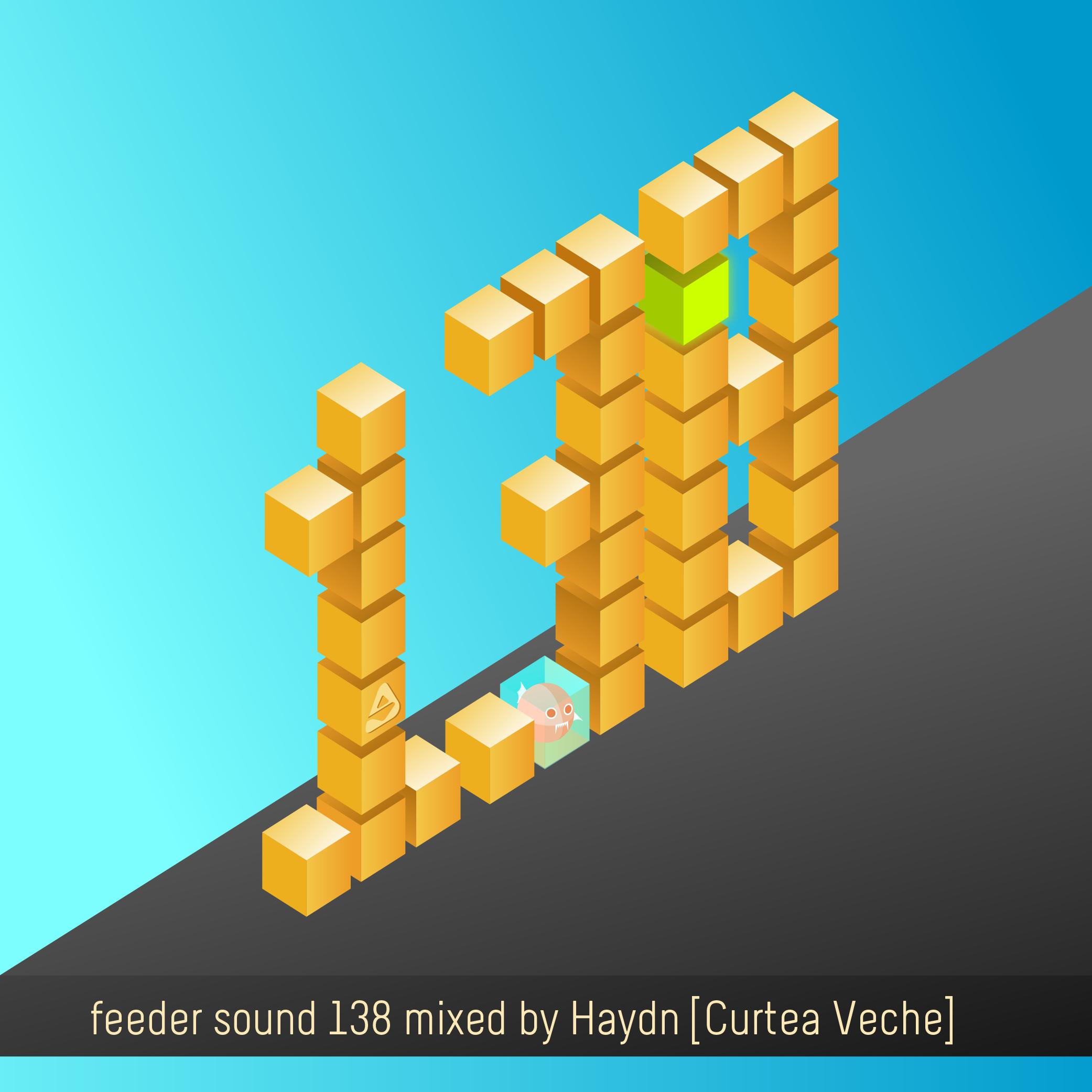 feeder sound 138 mixed by Haydn [CurteaVeche]