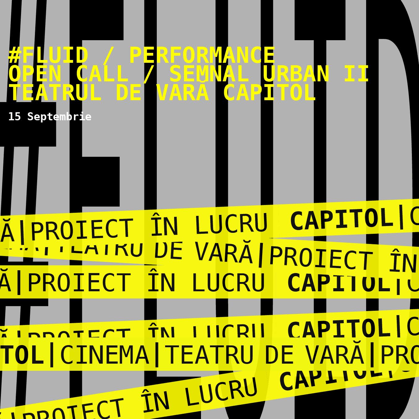 Teatrul de vară CAPITOL #FLUID Open Call