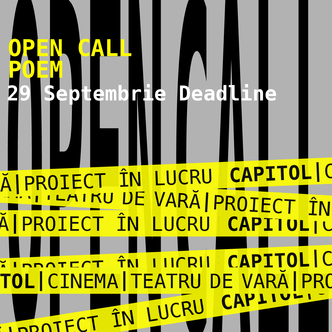 Cinema / Teatrul de vara Capitol open call III poem