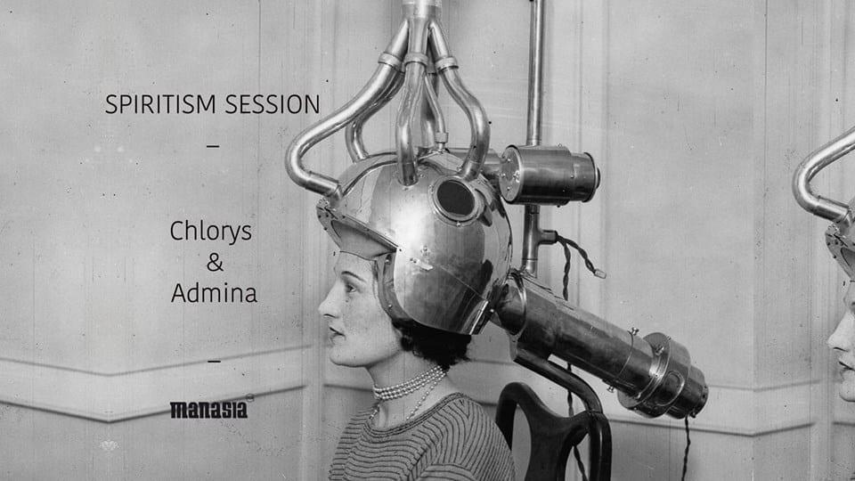 Spiritism Session w/ Chlorys & Admina
