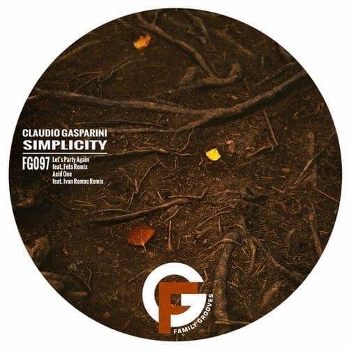 Claudio Gasparini - Simplicity EP [Family Grooves]