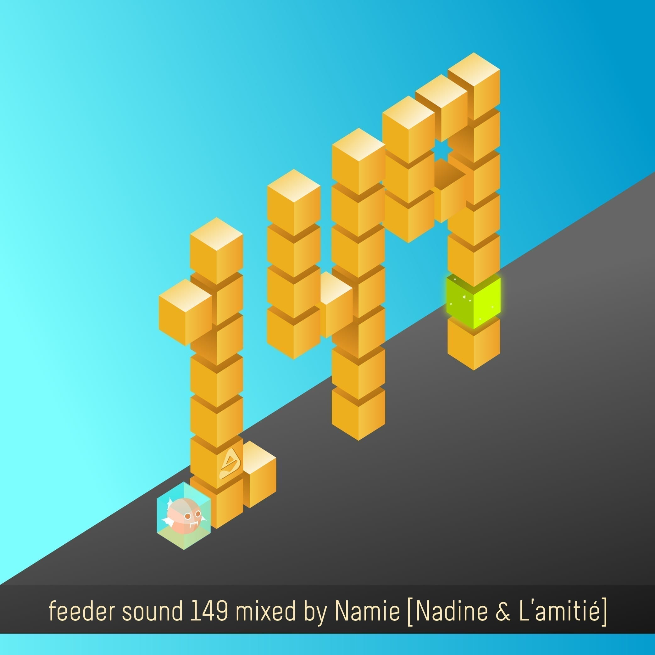 feeder sound 149 mixed by Namie (Nadine & L'amitié)