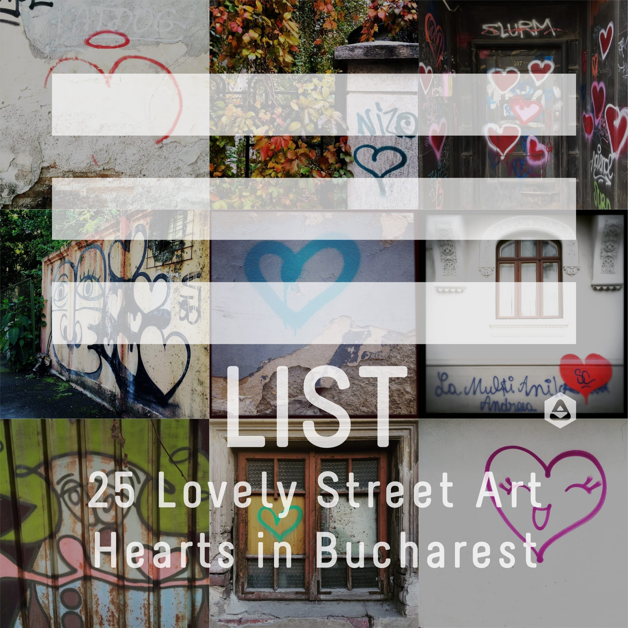 LIST: 25 Lovely Street Art Hearts 💕 in Bucharest