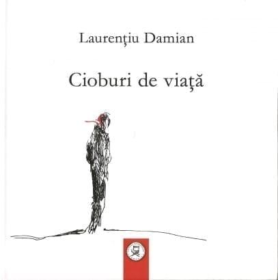 Laurențiu Damian - Cioburi de viață