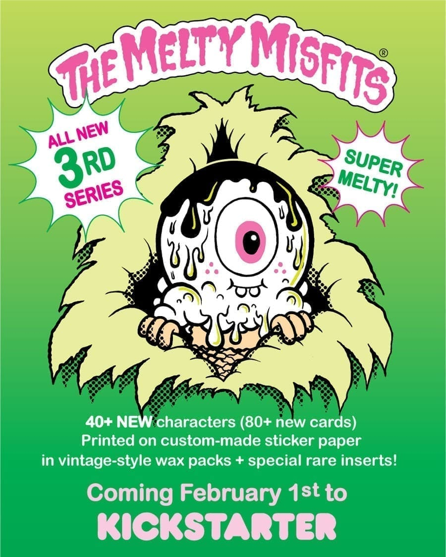 Kickstarter for Series 3 of The Melty Misfits by Buff Monster