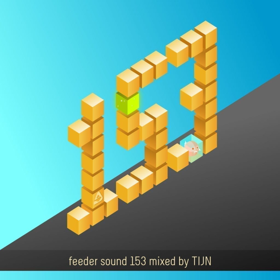 feeder sound 153 mixed by TIJN