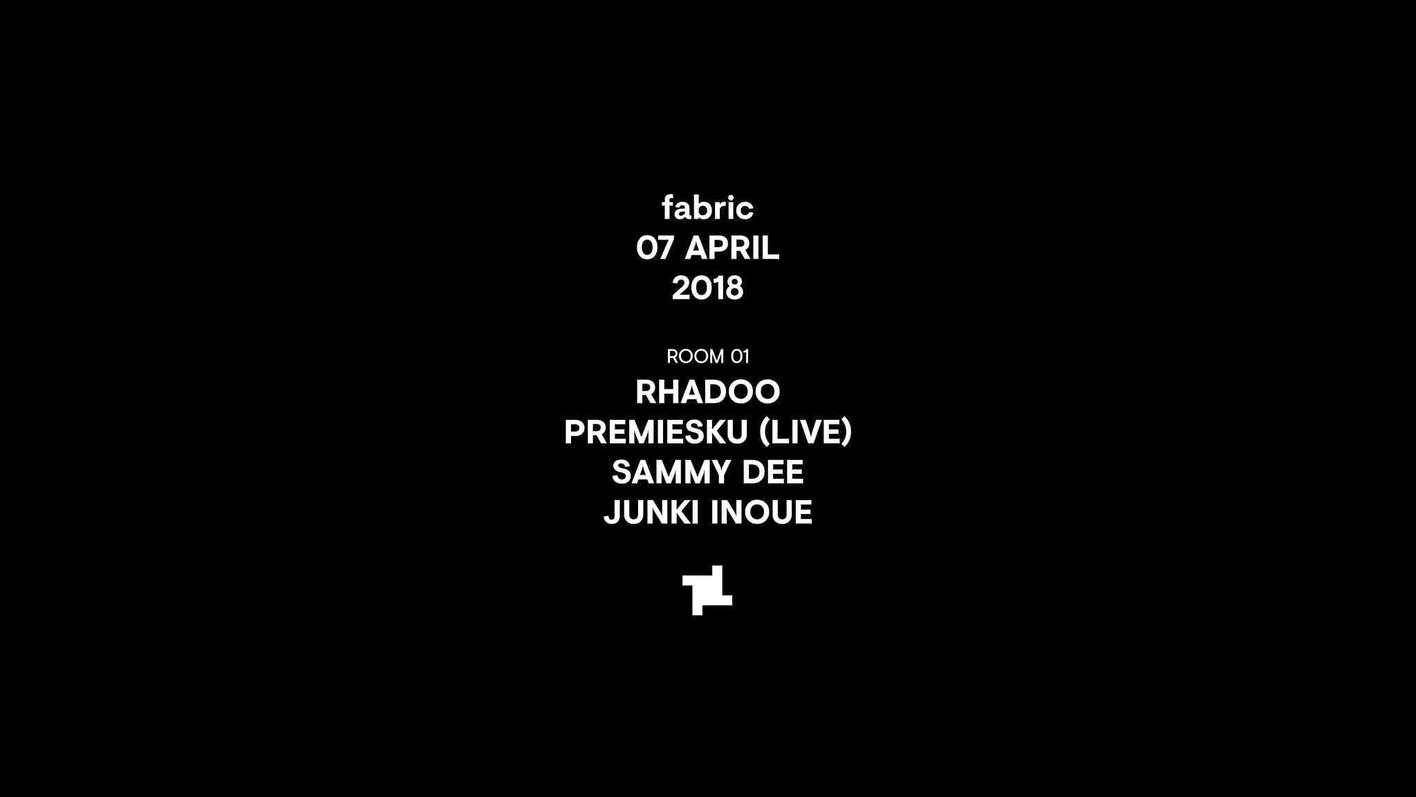 7.4 fabric: Rhadoo, Premiesku (Live), Sammy Dee & More