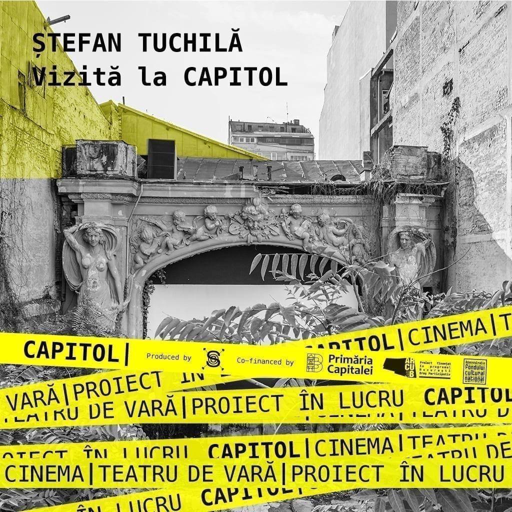 Stefan Tuchila la Cinema / Teatrul de vară Capitol 2017