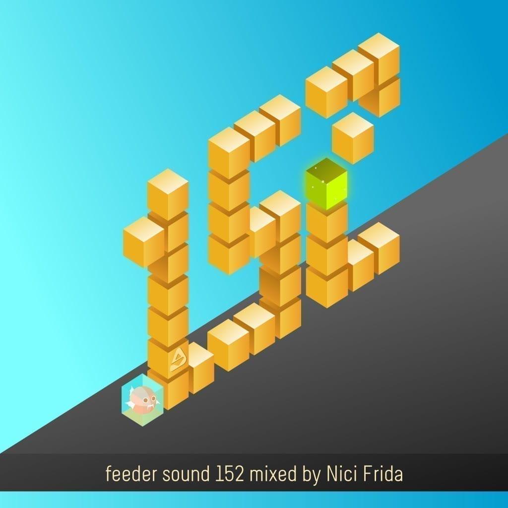 feeder sound 152 mixed by Nici Frida