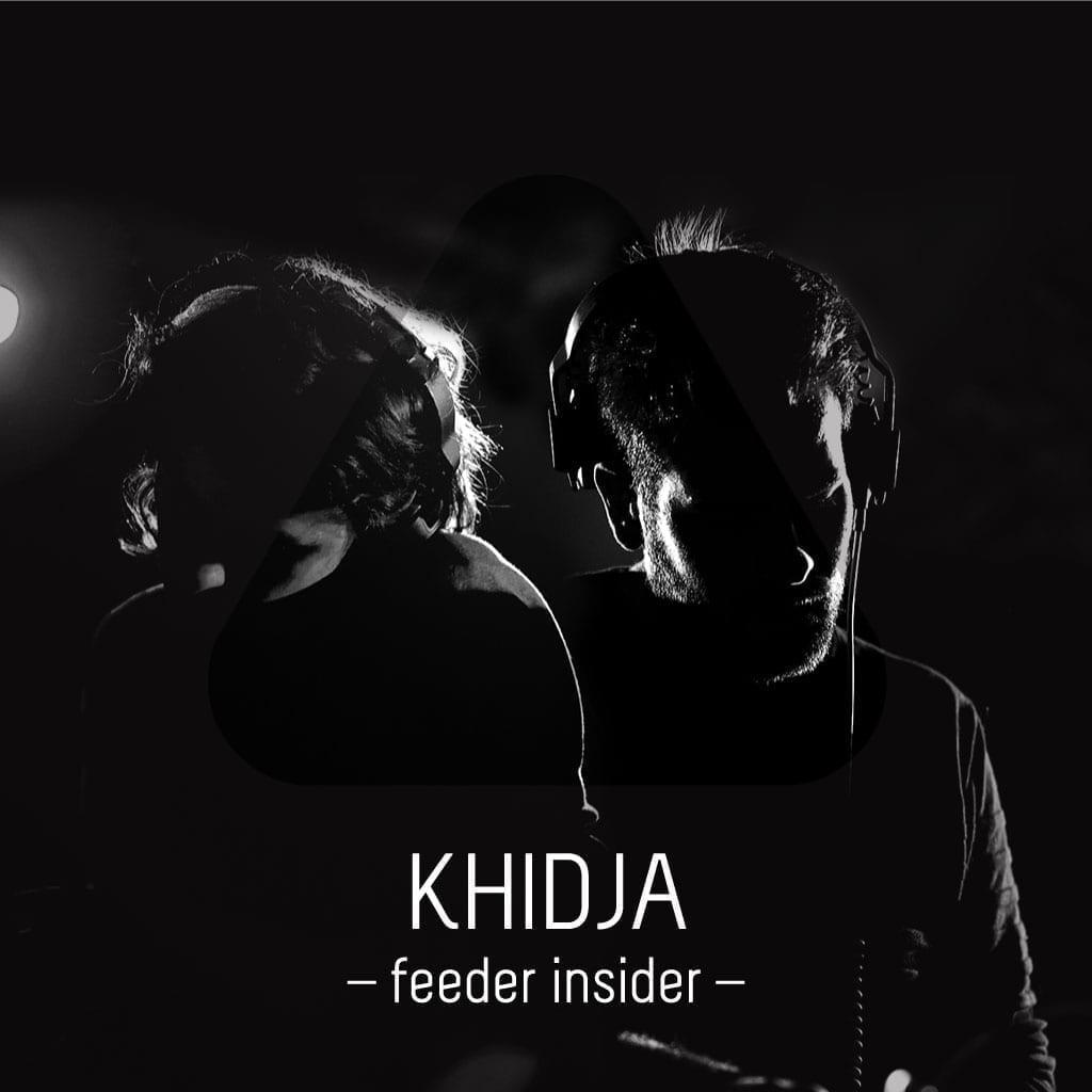 feeder insider Khidja