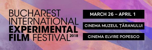 Festivalul Internațional de Film Experimental București BIEFF #8