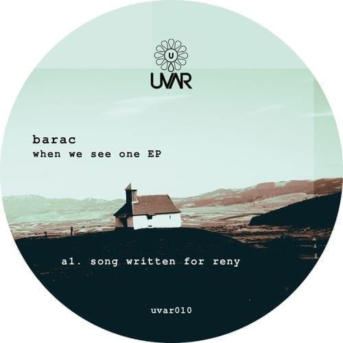 Barac - When we see one[UVAR010]