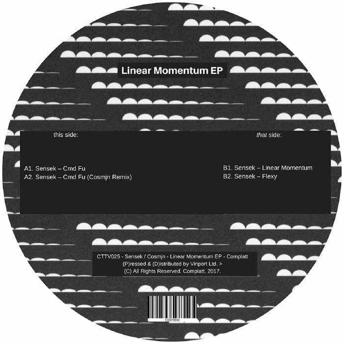 CTTV025 - Sensek / Cosmjn - Linear Momentum EP