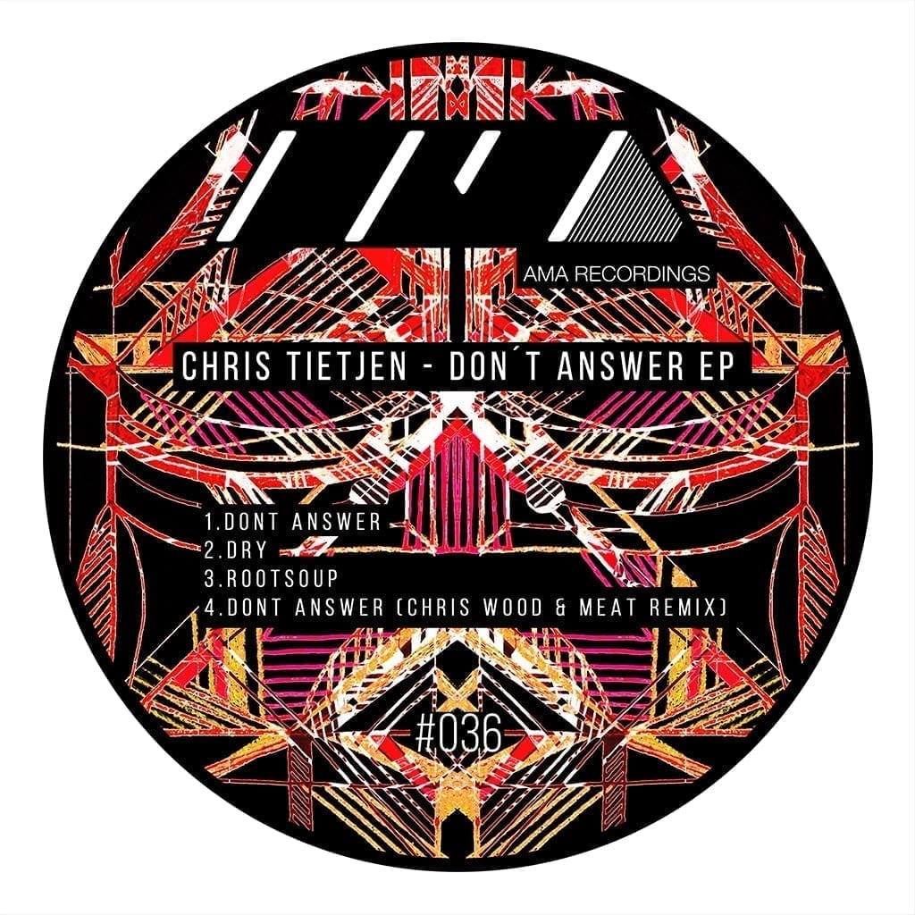 Chris Tietjen - Don't answer EP [AMA Recordings]