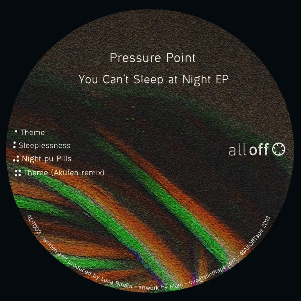 PRESSURE POINT - YOU CAN'T SLEEP AT NIGHT