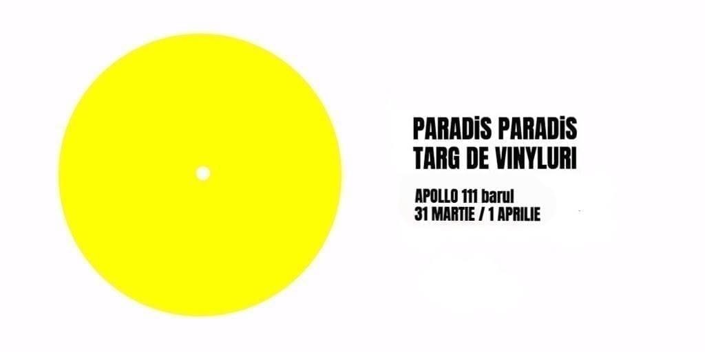 Târg de vinyluri Paradis Paradis