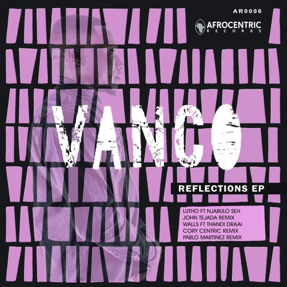 Vanco 'Reflections EP'