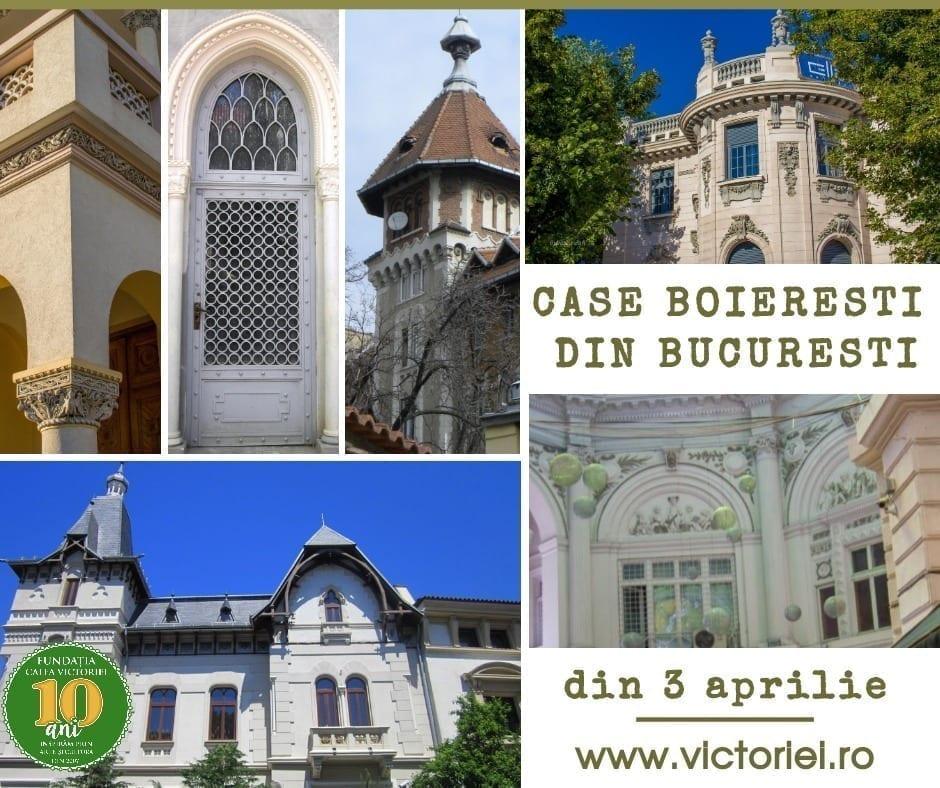 Case boierești din București – Curs la Fundația Calea Victoriei