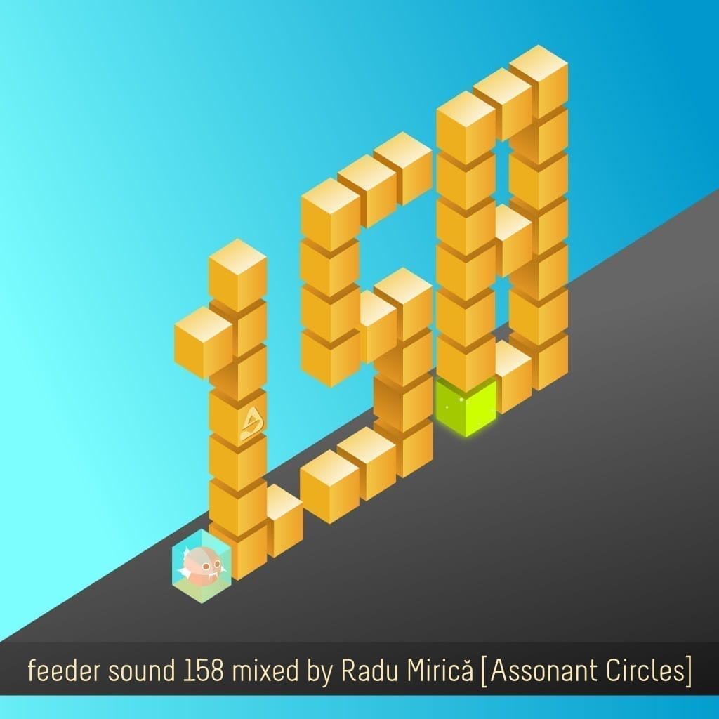 feeder sound 158 mixed by Radu Mirică [Assonant Circles]