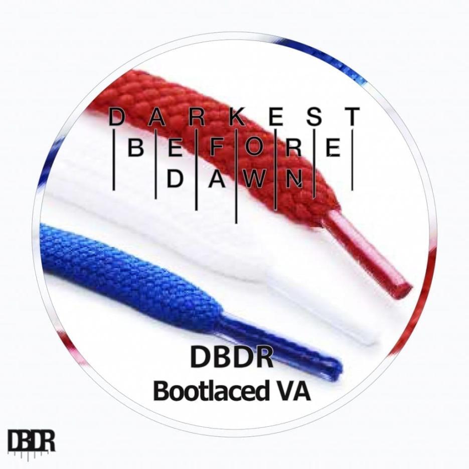 "Darkest Before Dawn - ""Bootlaced VA"" EP"