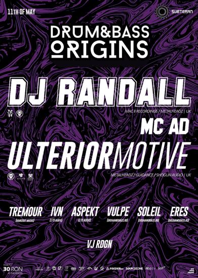 DJ RANDALL (UK) w/ MC AD & ULTERIOR MOTIVE (UK) / 11th of May