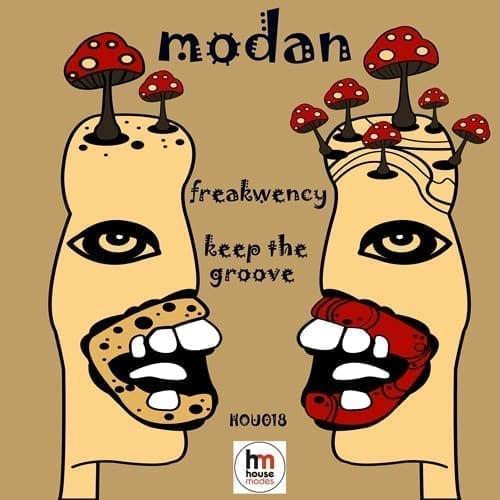 "Modan - ""Freakwency/Keep The Groove"" EP"