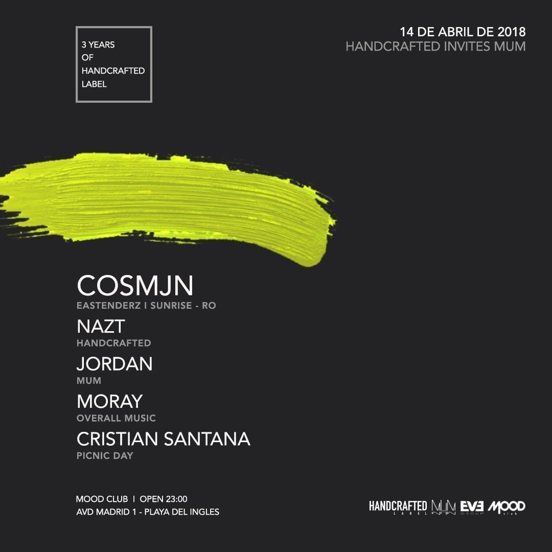 Handcrafted Label Meet MuM Ibiza at Mood Club Canarias w/ Cosmjn (