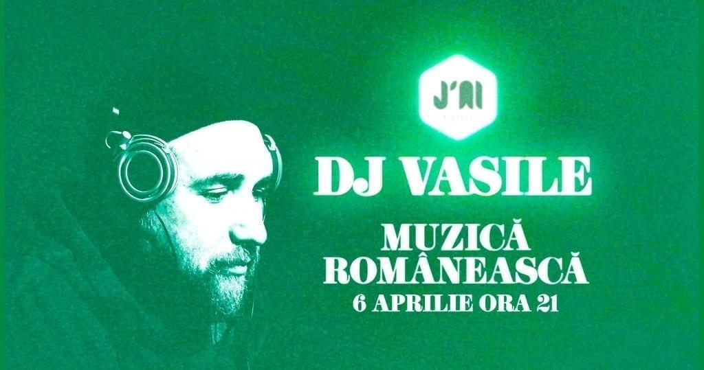 Muzică Românească în Vinerea Mare. Cu DJ Vasile. La J'ai Bistrot