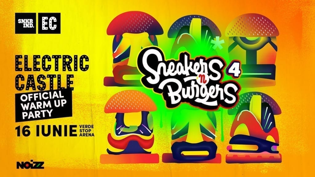 Sneakers & Burgers 4.0 Electric Castle Official Warm Up Party