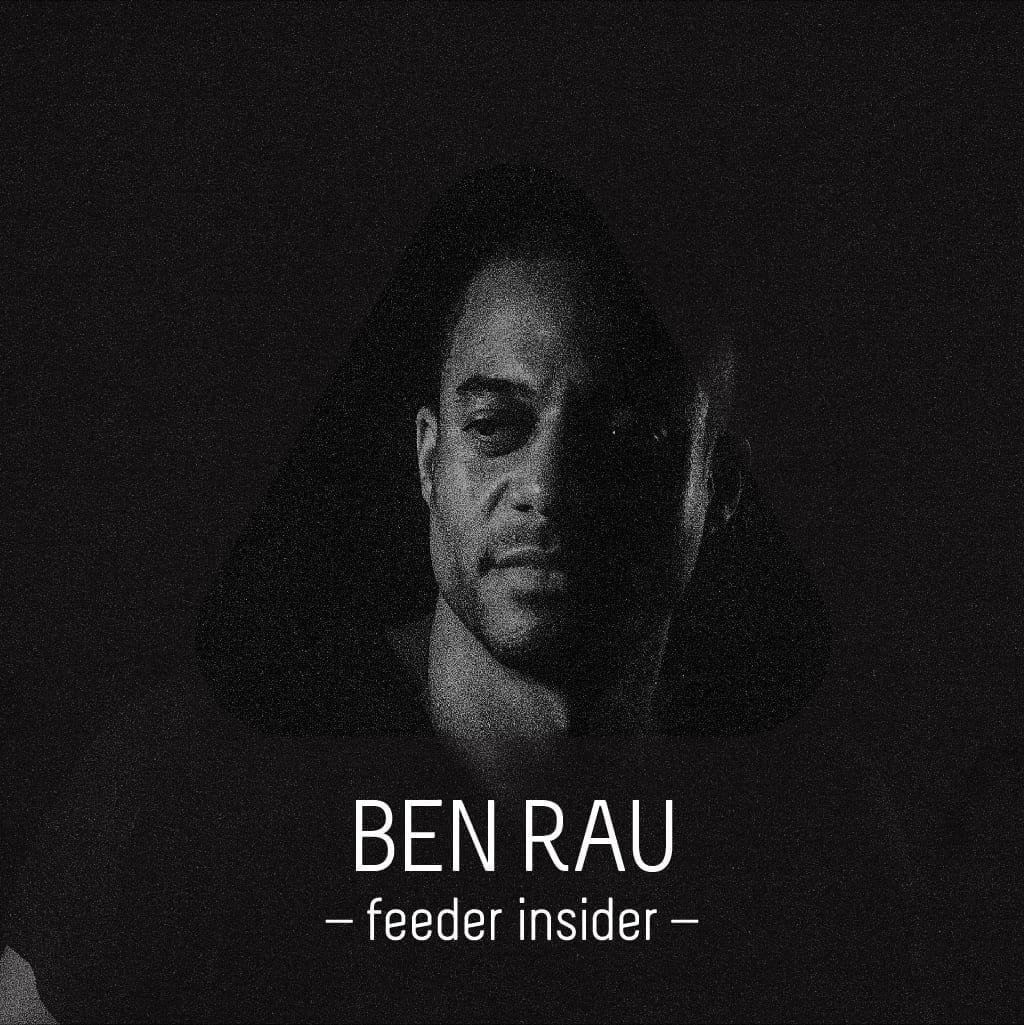 feeder insider with Ben Rau English version