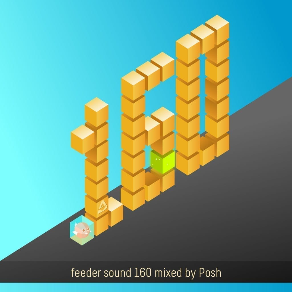 Posh delivers a nice and interesting mix for the 160 episode of feeder sound